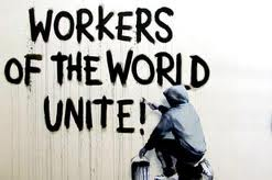 Workers as a global class is the basis for internationalism and solidarity