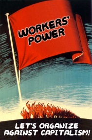 workers_power_lets_organize_against_capitalism