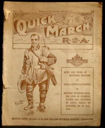 Quick March, journal of the Returned Soldiers Association who made support for the White New Zealand their number one policy plank